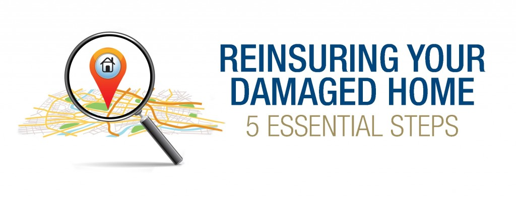 Reinsuring Your Damaged Home